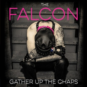 The-Falcon-–-Gather-Up-The-Chaps-cover